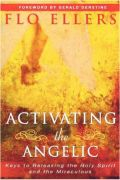 Activating the Angelic by Flo Ellers