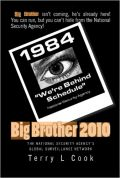BIG BROTHER 2010: The National Security Agency's Global Surveillance Network
