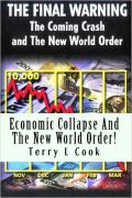 ECONOMIC COLLAPSE AND THE NEW WORLD ORDER