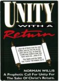 Unity With A Return By Pastor Norman Willis