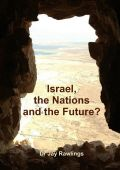 Israel, the Nations and the Future? (by Dr. Jay Rawlings)
