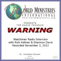 World Ministries International - Dr Jonathan Hansen - Warning Radio